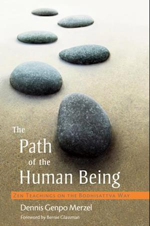 Path of the Human Being af Dennis Genpo Merzel