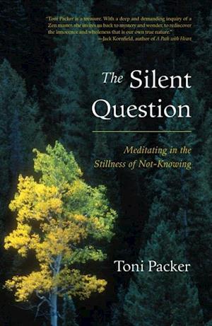 Silent Question af Toni Packer