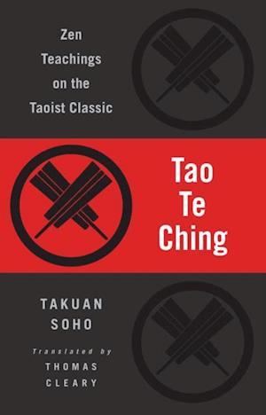 Tao Te Ching af Takuan Soho