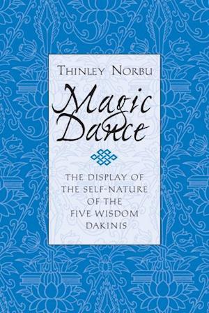 Magic Dance af Thinley Norbu