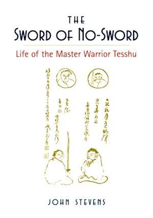 Sword of No-Sword af John Stevens