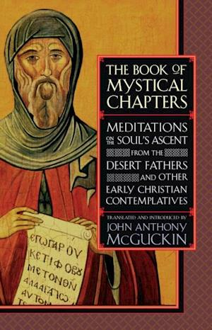Book of Mystical Chapters af John Anthony Mcguckin
