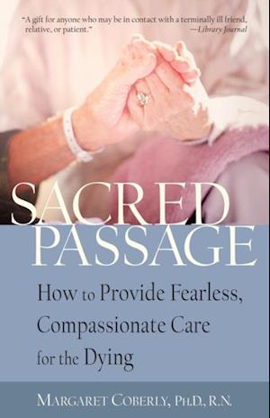 Sacred Passage af Ph.D Margaret Coberly RN