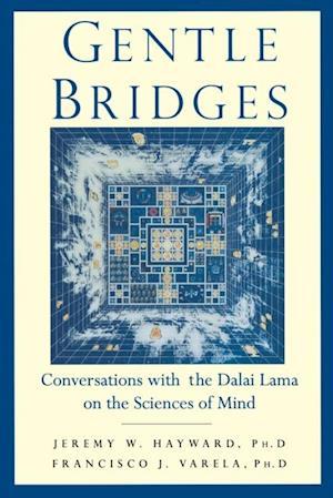 Gentle Bridges af Jeremy W. Hayward