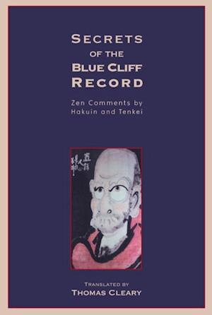 Secrets of the Blue Cliff Record af Thomas Cleary