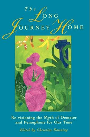 Long Journey Home af Christine Downing