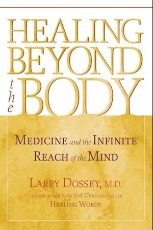 Healing beyond the Body af Larry Dossey