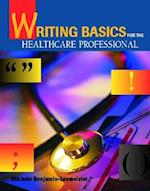 Writing Basics for the Health Professional
