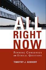 All Right Now af Timothy J. Geddert
