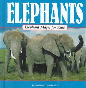 Elephant Magic for Kids af Anthony D. Fredericks
