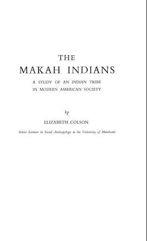 The Nhe Makah Indians af Elizabeth Colson