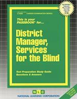 District Manager, Services for the Blind