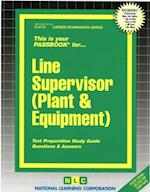 Line Supervisor (Plant & Equipment)