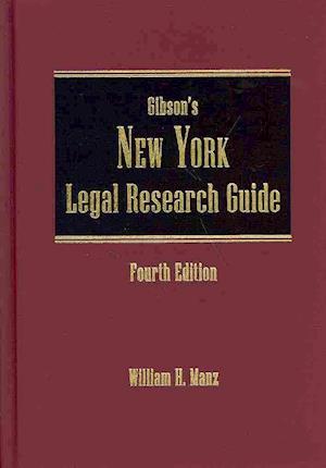 Bog, hardback Gibson's New York Legal Research Guide af William H. Manz
