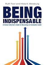 Being Indispensable af Ruth Toor, Hilda K. Weisburg