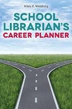 School Librarian's Career Planner af Hilda K. Weisberg, Hilda K. Weisburg