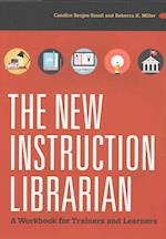 The New Instruction Librarian