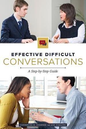 Bog, paperback Effective Difficult Conversations af Catherine Soehner