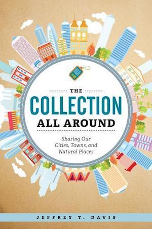 Bog, paperback The Collection All Around af Jeffrey T. Davis
