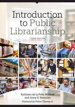 Bog, paperback Introduction to Public Librarianship af Kathleen De LA Pena McCook