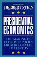 Presidential Economics, 3rd Edition af Herbert Stein