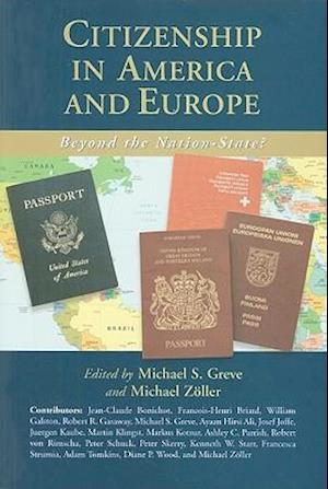Citizenship in America and Europe af Michael Zoller, Michael S Greve