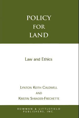 Policy for Land af Kristin Shrader Frechette, K S Shrader frechette, Lynton Keith Caldwell