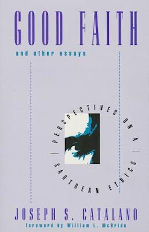 Good Faith and Other Essays af William Leon Mcbride