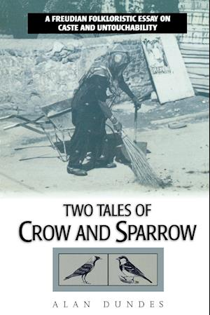 Two Tales of Crow and Sparrow af Alan Dundes