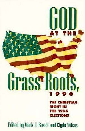 God at the Grass Roots, 1996 af John Bruce, Clyde Wilcox, John Green