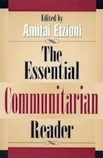 The Essential Communitarian Reader af Amitai Etzioni