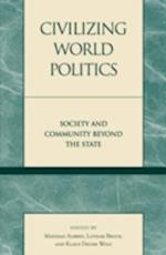 Civilizing World Politics af Klaus Dieter Wolf, Mathias Albert, Lothar Brock