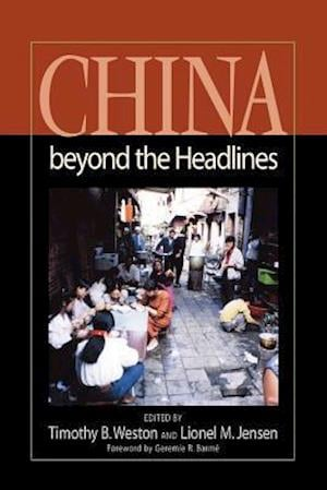 China Beyond the Headlines af Timothy B. Weston
