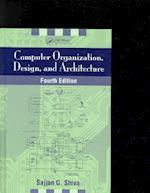 Computer Organization, Design, and Architecture