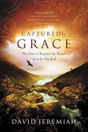Captured by Grace af David Jeremiah