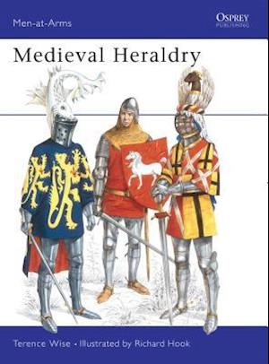 Mediaeval Heraldry af Richard Hook, Terence Wise, William Walker