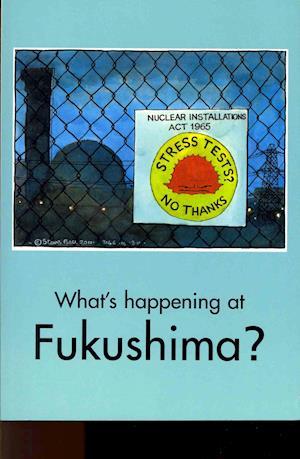 What's Happening at Fukushima? af Zhores A Medvedev, Tony Simpson, Johan Galtung