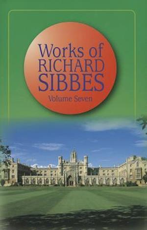 Works of Richard Sibbes af Richard Sibbes