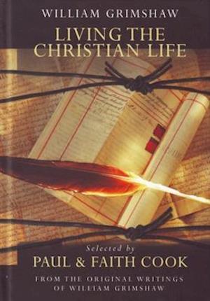 Living the Christian Life af William Grimshaw