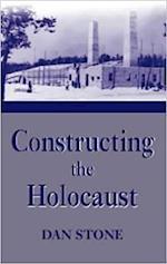 Constructing the Holocaust af Dan Stone