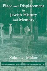 Place and Displacement in Jewish History and Memory af Milton Shain, David Cesarani, Tony Kushner