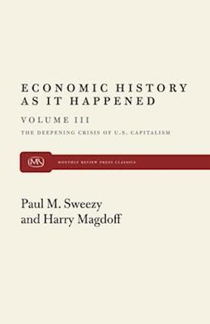 Deepening Crisis af Paul M. Sweezy, Harry Magdoff