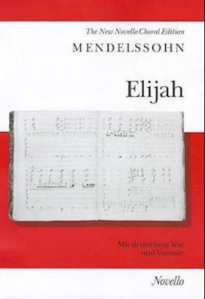 Elijah af Felix Mendelssohn