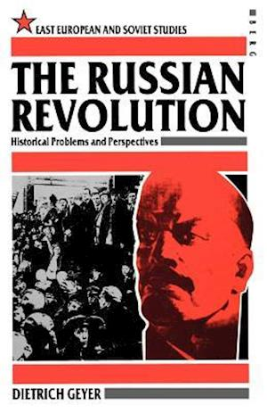 The Russian Revolution af Thomas Geyer, Dietrich Geyer