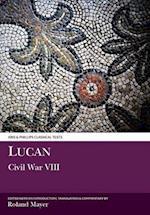 Lucan: Civil War VIII (Classical Texts)