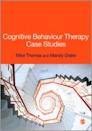 Cognitive Behaviour Therapy Case Studies af Mike Thomas, Mandy Drake