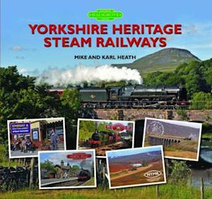 Yorkshire Heritage Steam Railways af Mike Heath