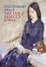 The Life of Rebecca Jones af Angharad Price, Lloyd Jones
