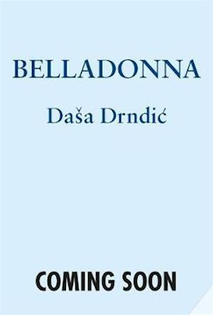 Bog, hardback Belladonna af Dasa Drndic