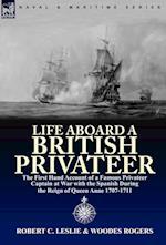 Life Aboard a British Privateer af Robert C. Leslie, Woodes Rogers